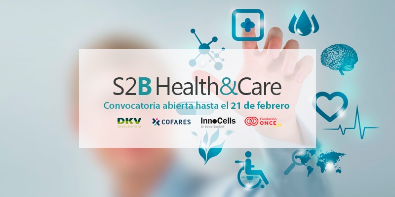 Convocatoria abierta S2B Health&Care